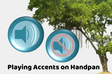 Playing accents on handpan